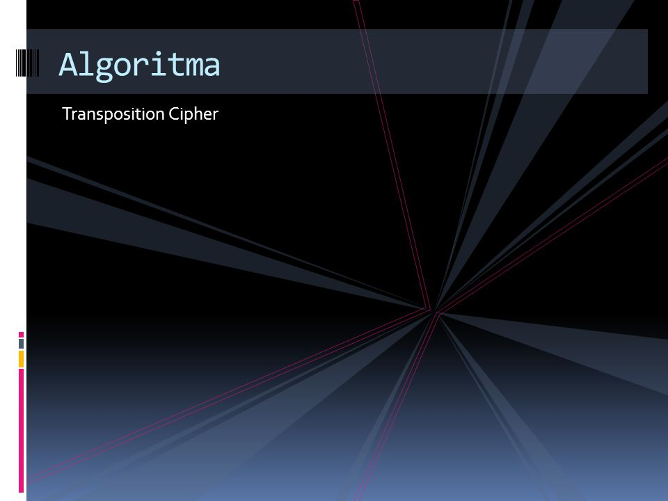 Algoritma Transposition Cipher