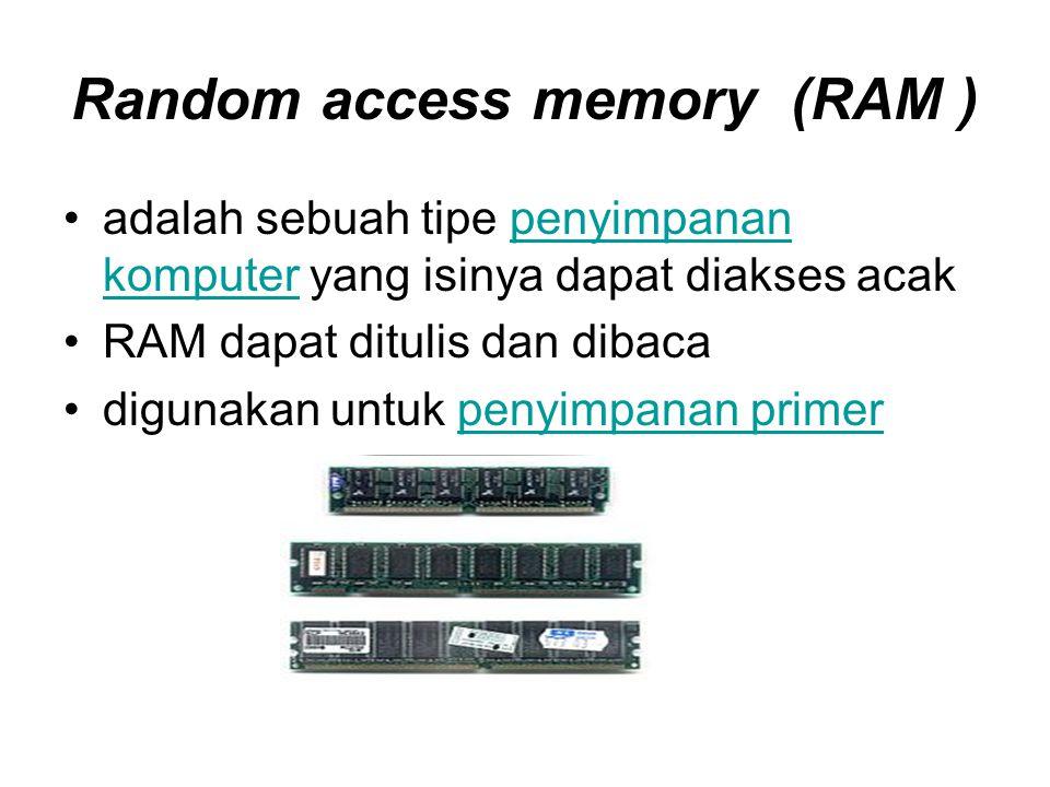 Random access memory (RAM )