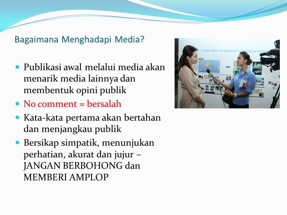 Bagaimana Menghadapi Media