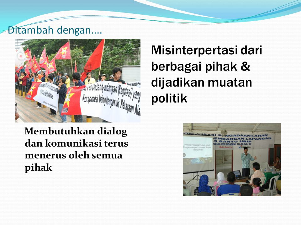 Misinterpertasi dari berbagai pihak & dijadikan muatan politik