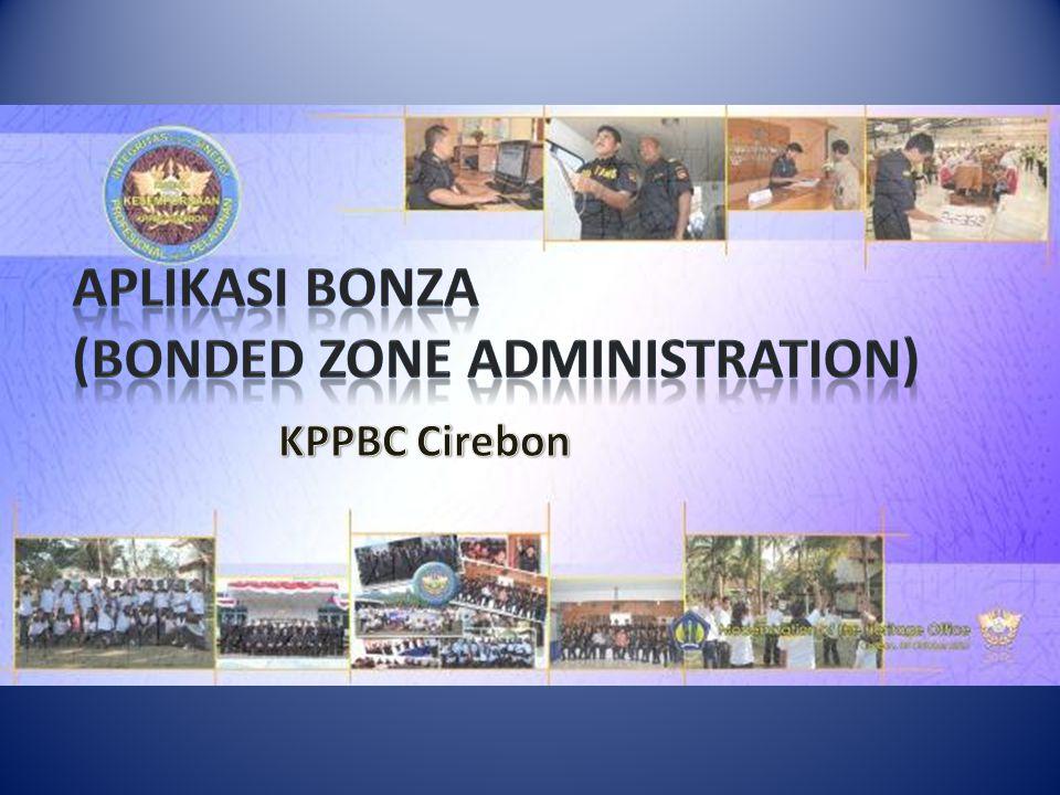Aplikasi BonZA (Bonded Zone Administration)