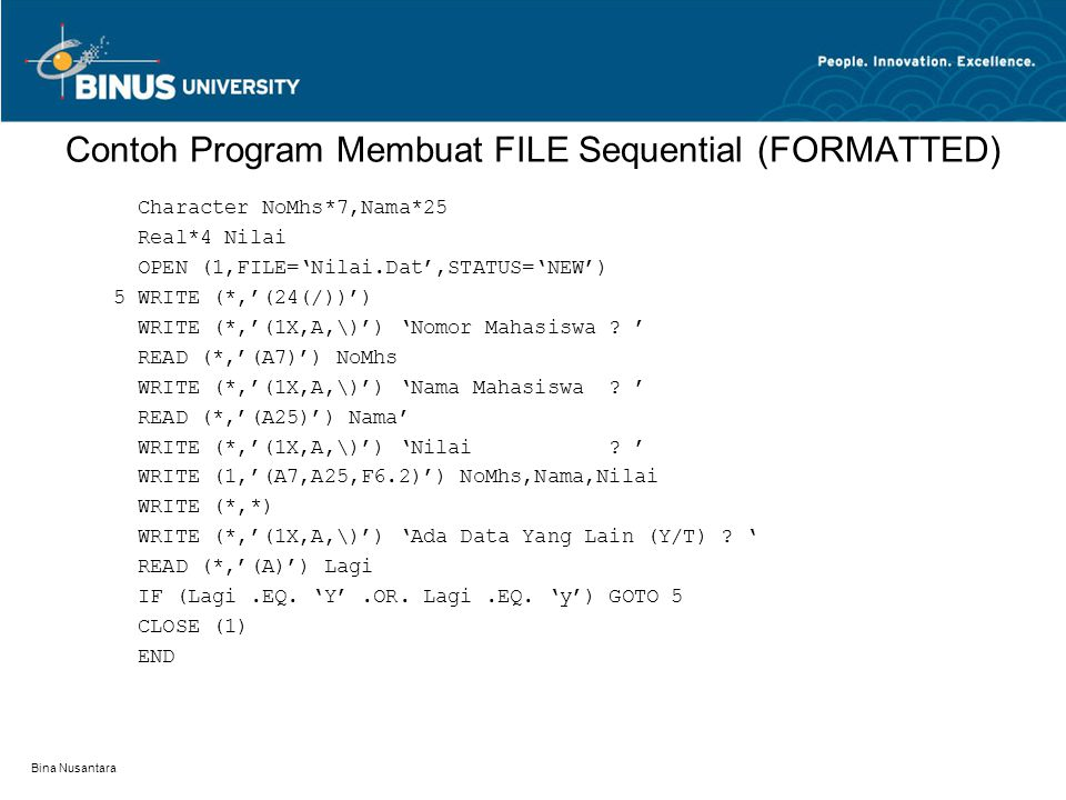 Contoh Program Membuat FILE Sequential (FORMATTED)