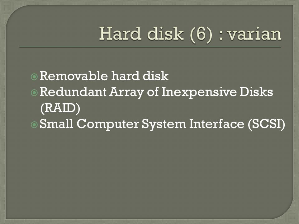 Hard disk (6) : varian Removable hard disk