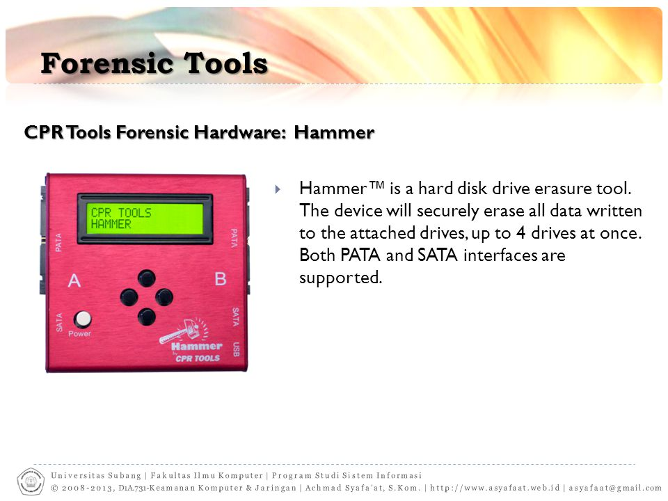 Forensic Tools CPR Tools Forensic Hardware: Hammer