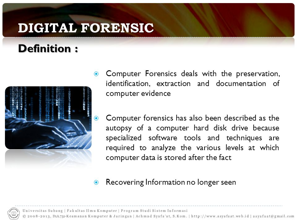 Digital Forensic Definition :