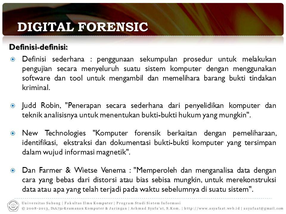 Digital Forensic Definisi-definisi: