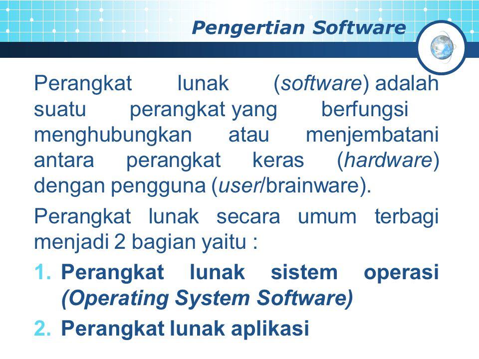 Perangkat lunak secara umum terbagi menjadi 2 bagian yaitu :