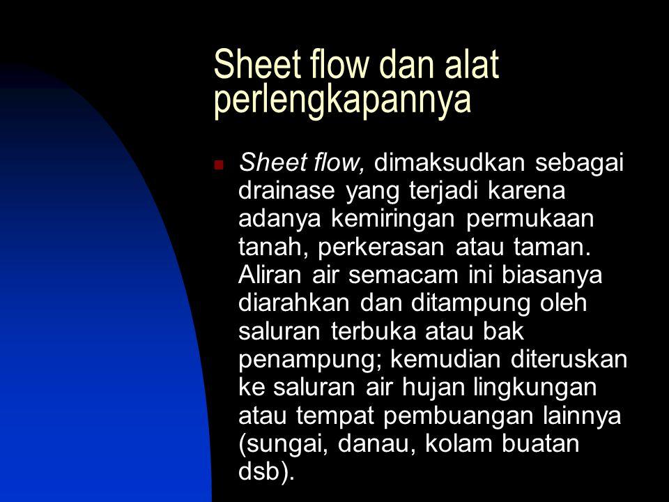 Sheet flow dan alat perlengkapannya