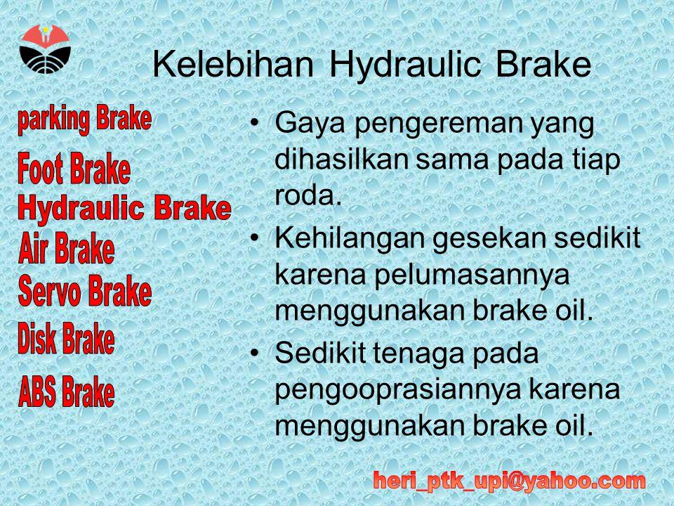 Kelebihan Hydraulic Brake