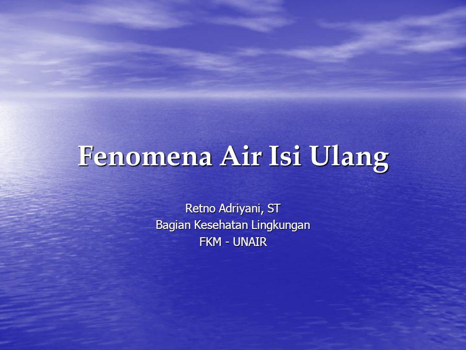 Retno Adriyani, ST Bagian Kesehatan Lingkungan FKM - UNAIR