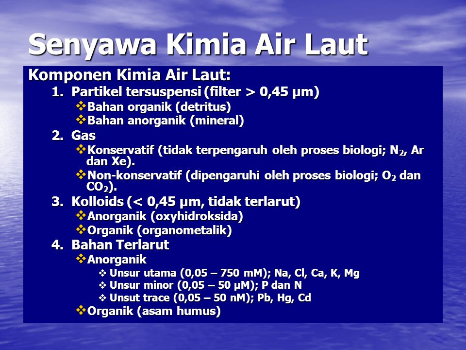Senyawa Kimia Air Laut Komponen Kimia Air Laut: