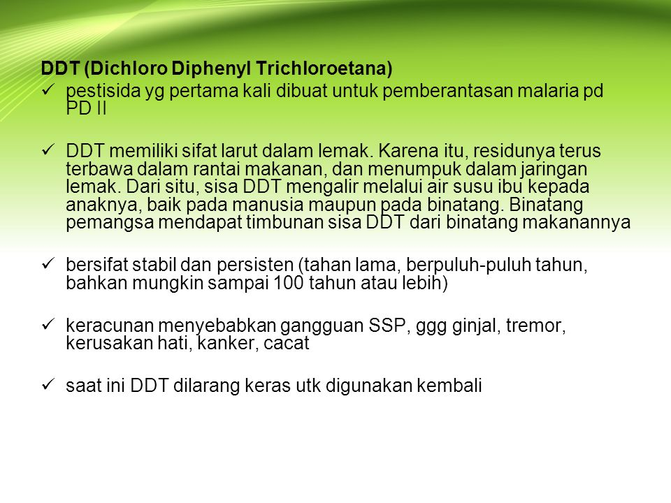 DDT (Dichloro Diphenyl Trichloroetana)