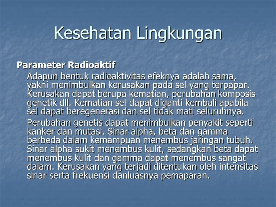 Kesehatan Lingkungan Parameter Radioaktif