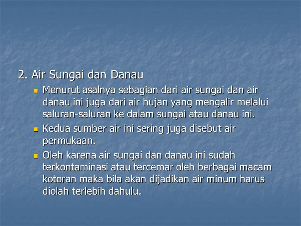 2. Air Sungai dan Danau