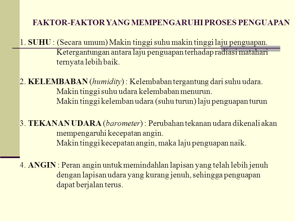 FAKTOR-FAKTOR YANG MEMPENGARUHI PROSES PENGUAPAN