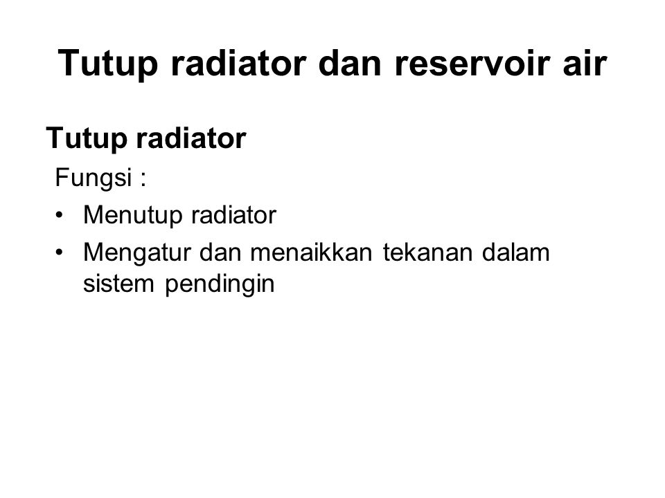 Tutup radiator dan reservoir air