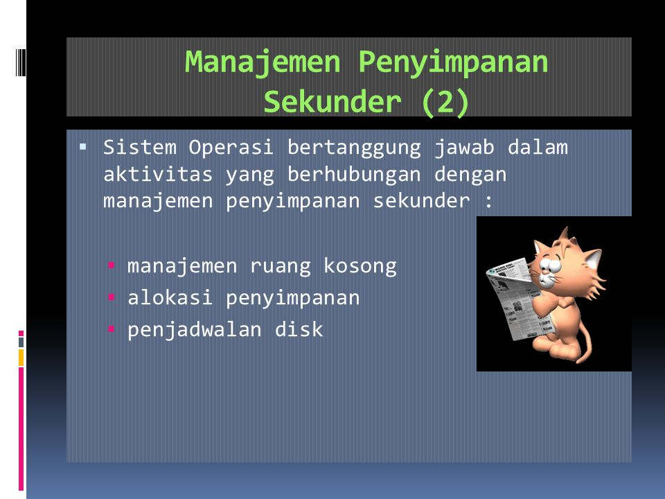 Manajemen Penyimpanan Sekunder (2)