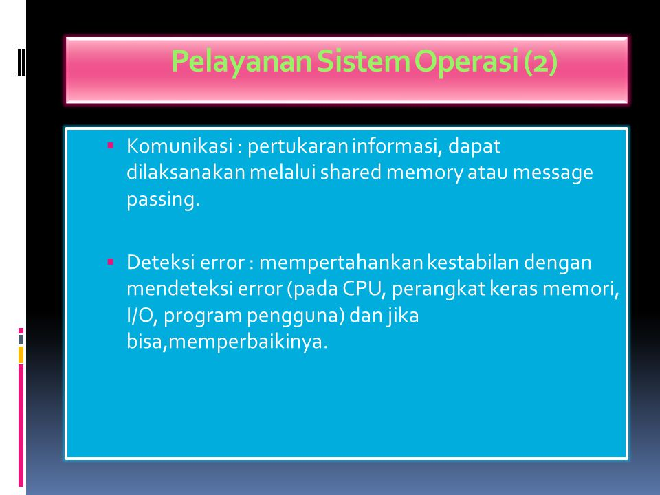 Pelayanan Sistem Operasi (2)