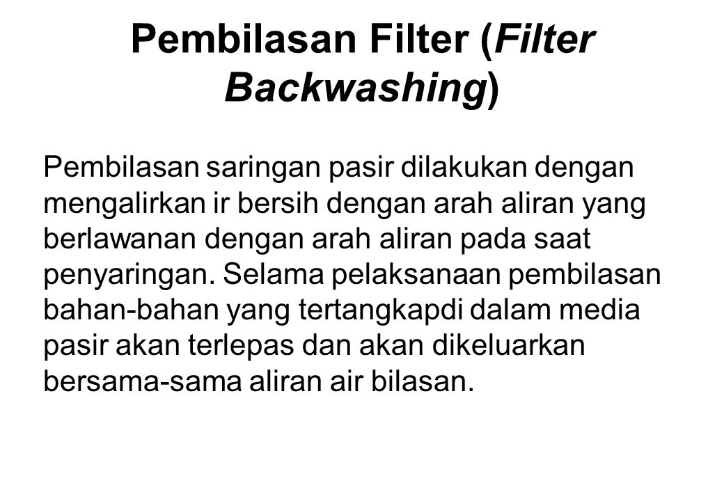 Pembilasan Filter (Filter Backwashing)