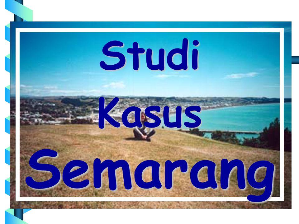 Studi Kasus Semarang