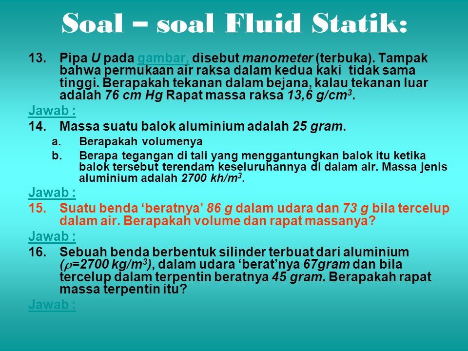 Soal – soal Fluid Statik: