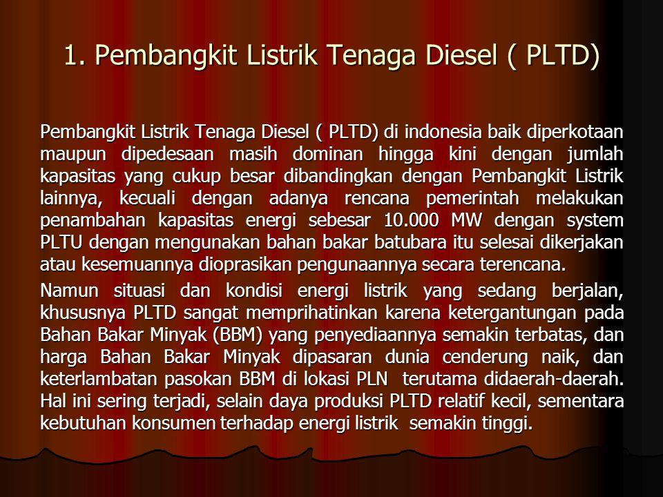 1. Pembangkit Listrik Tenaga Diesel ( PLTD)