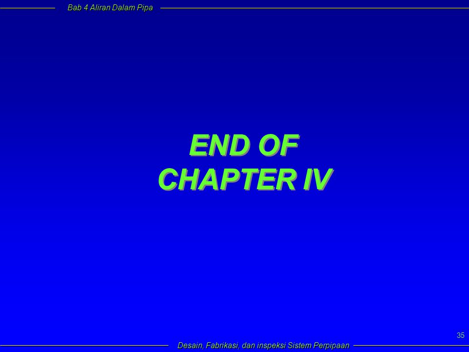 END OF CHAPTER IV