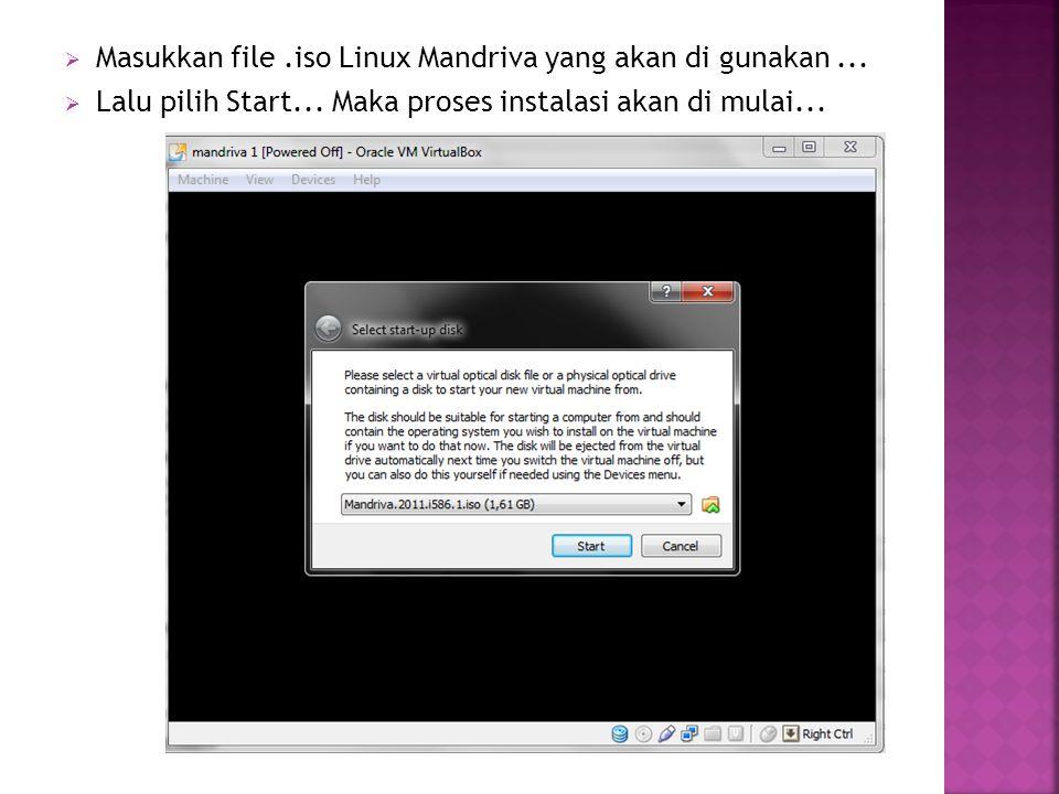 Masukkan file .iso Linux Mandriva yang akan di gunakan ...