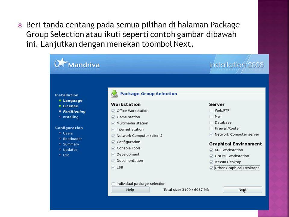 Beri tanda centang pada semua pilihan di halaman Package Group Selection atau ikuti seperti contoh gambar dibawah ini.