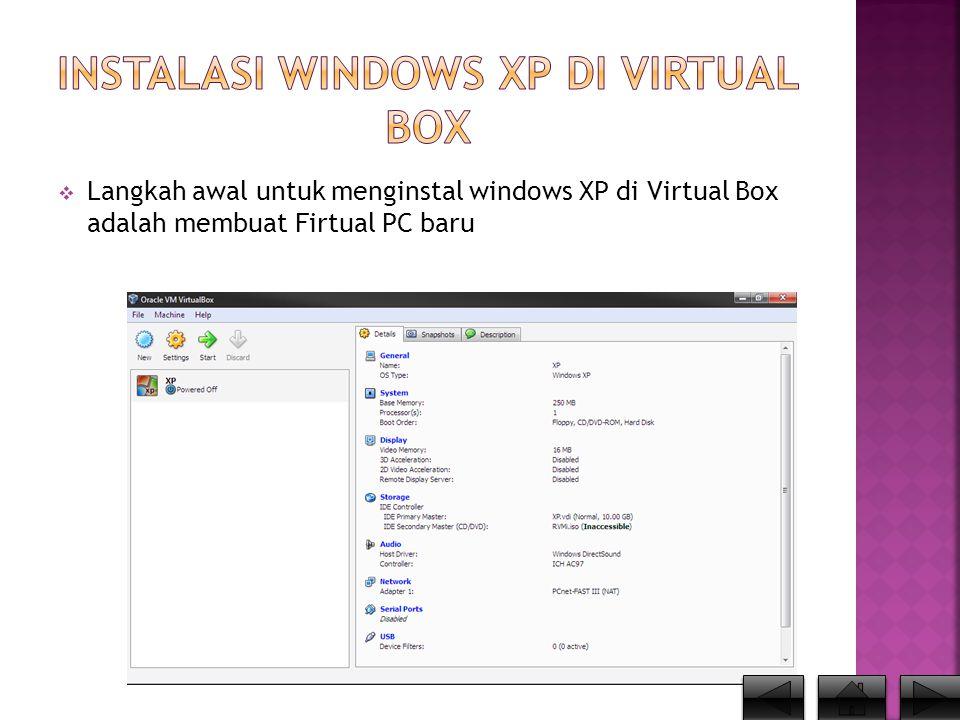 Instalasi Windows XP di Virtual Box