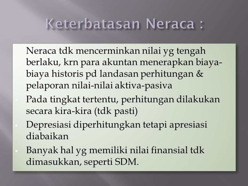Keterbatasan Neraca :