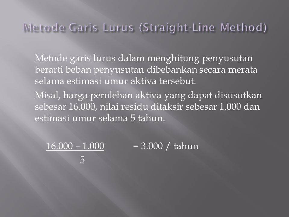 Metode Garis Lurus (Straight-Line Method)