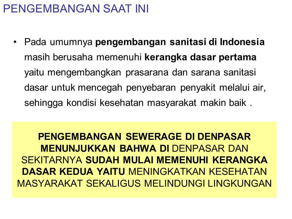 PENGEMBANGAN PRASARANA DAN SARANA PERPIPAAN AIR LIMBAH TERPUSAT DI INDONESIA
