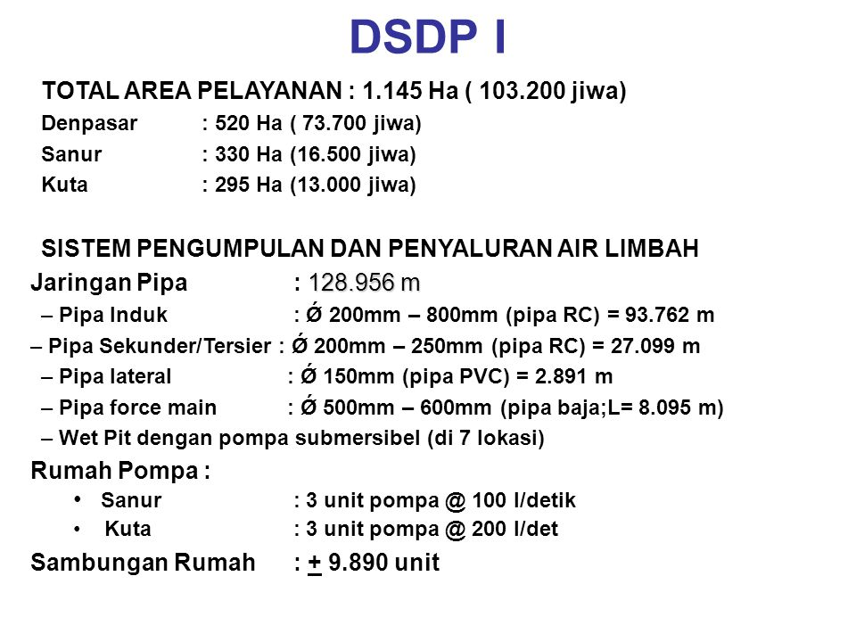 DSDP I SISTEM PENGOLAHAN AIR LIMBAH Kolam Aerasi dan Sedimentasi :