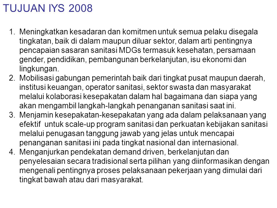 TUJUAN IYS 2008…lanjutan