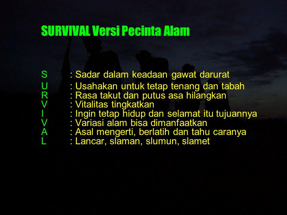 SURVIVAL Versi Pecinta Alam
