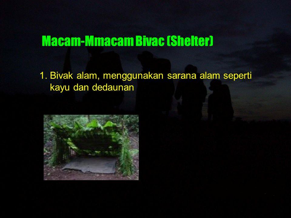 Macam-Mmacam Bivac (Shelter)