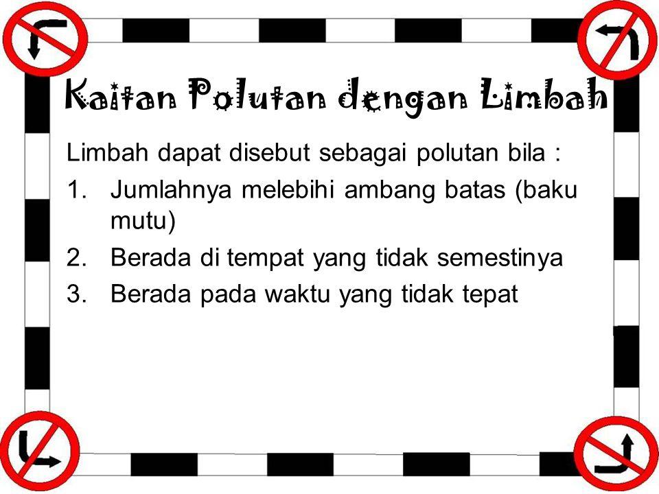 Kaitan Polutan dengan Limbah
