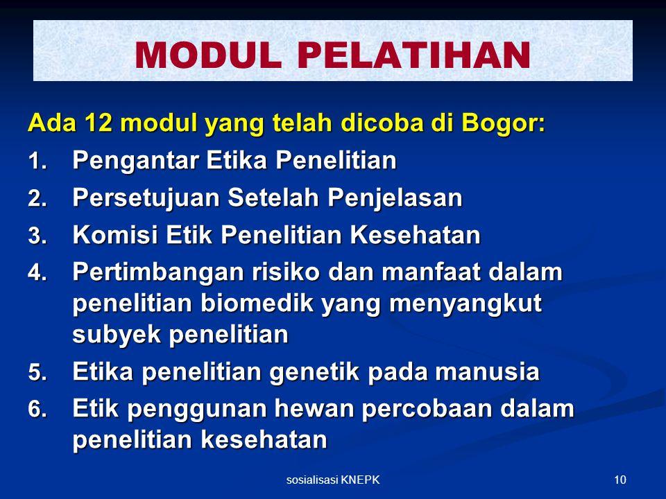 MODUL PELATIHAN Ada 12 modul yang telah dicoba di Bogor: