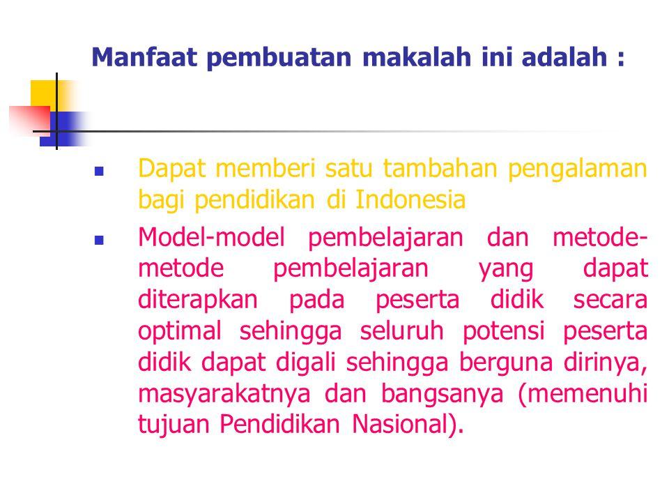 Manfaat pembuatan makalah ini adalah :