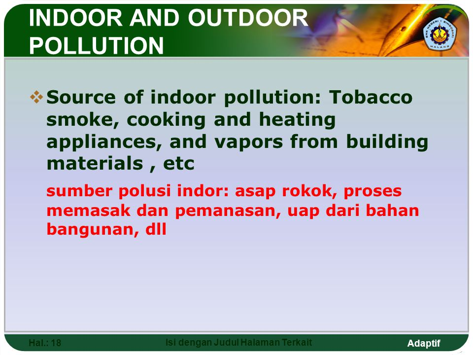 INDOOR AND OUTDOOR POLLUTION