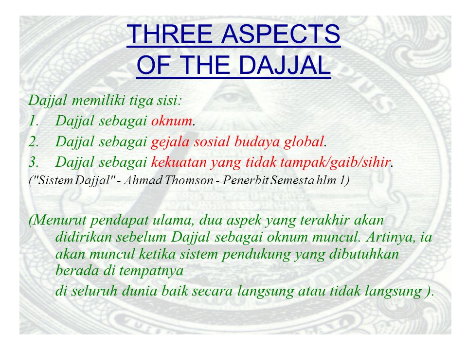 THREE ASPECTS OF THE DAJJAL