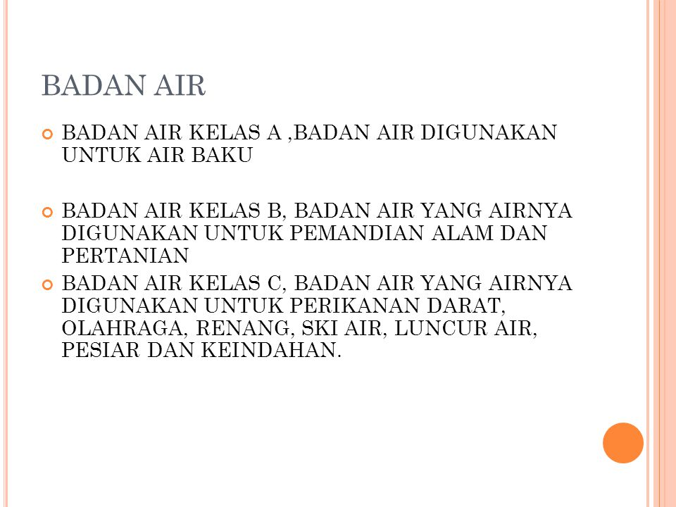 BADAN AIR BADAN AIR KELAS A ,BADAN AIR DIGUNAKAN UNTUK AIR BAKU