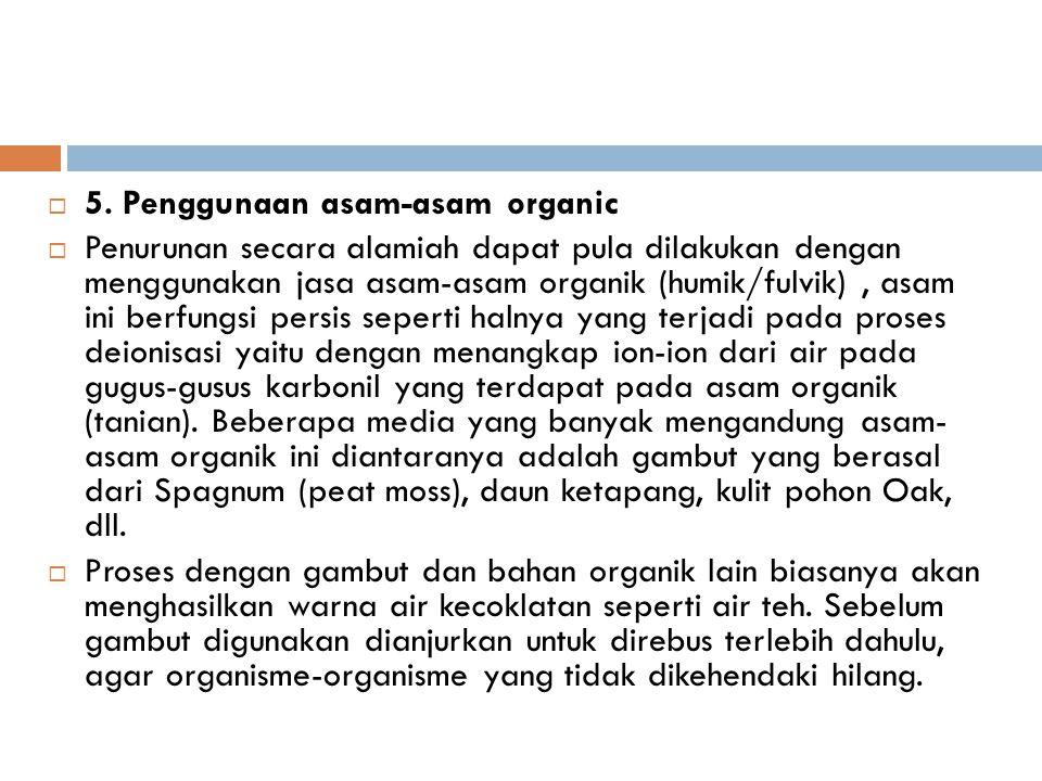 5. Penggunaan asam-asam organic