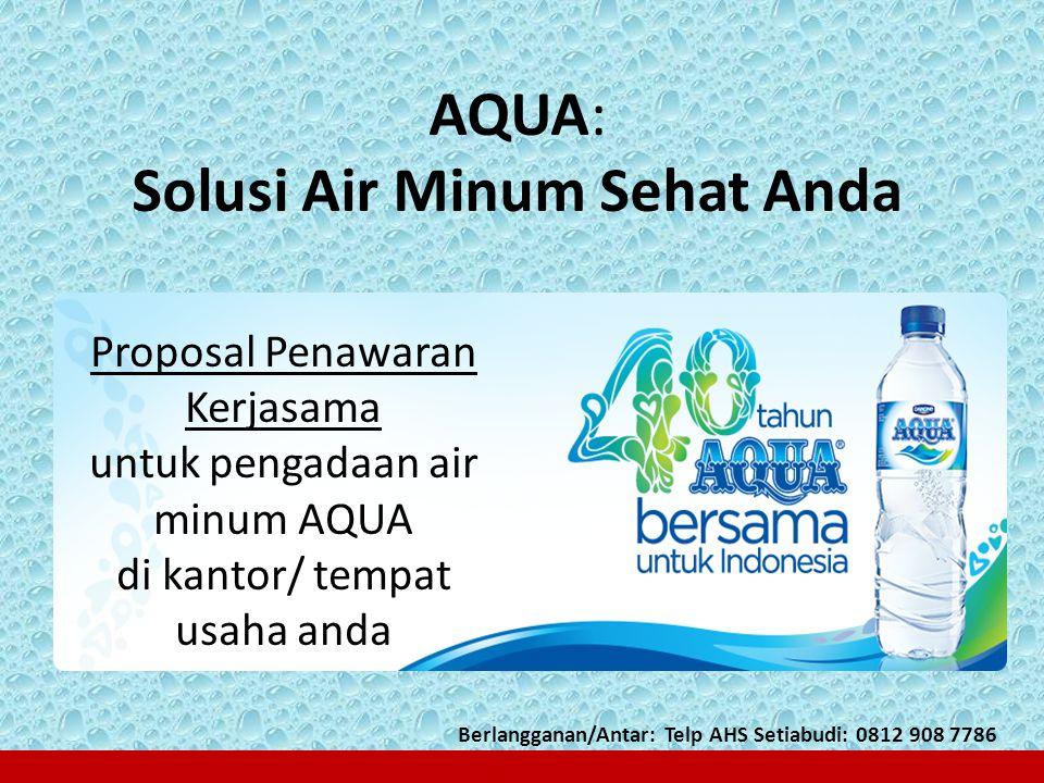 AQUA: Solusi Air Minum Sehat Anda