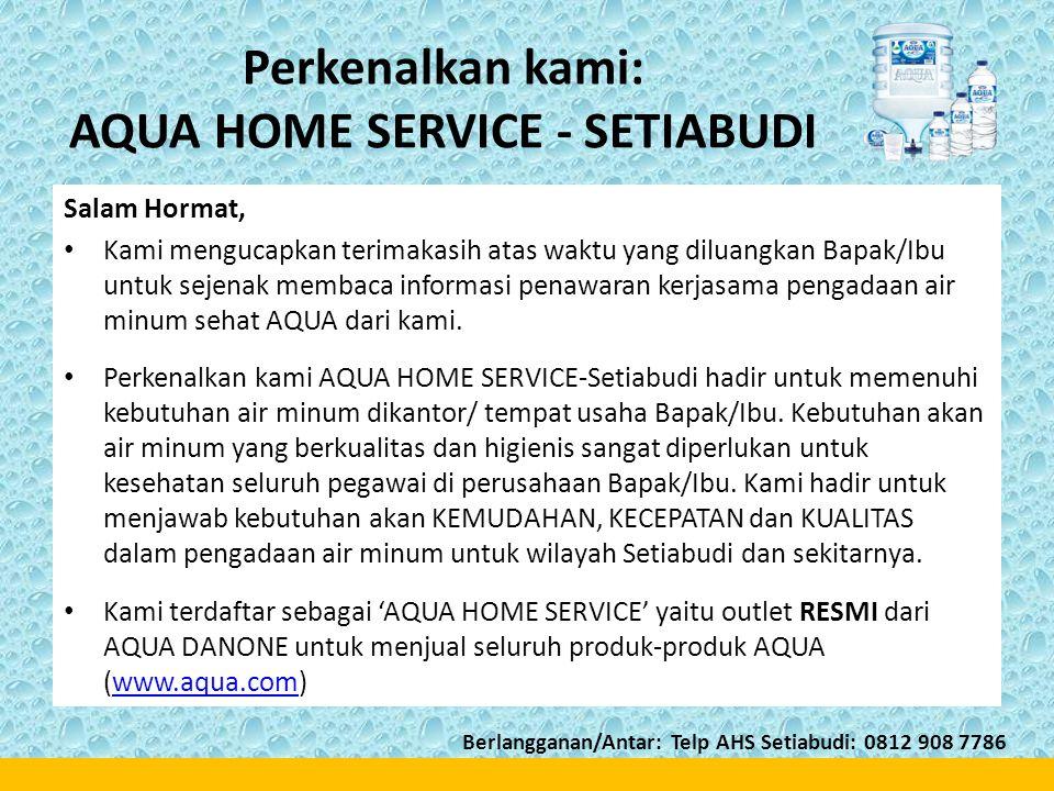 Perkenalkan kami: AQUA HOME SERVICE - SETIABUDI