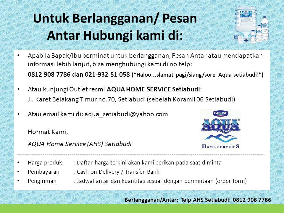 Untuk Berlangganan/ Pesan Antar Hubungi kami di:
