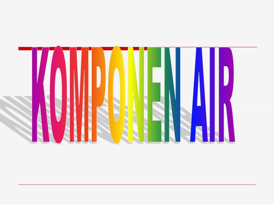 KOMPONEN AIR