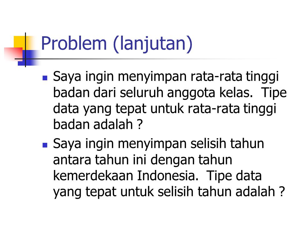 Problem (lanjutan)