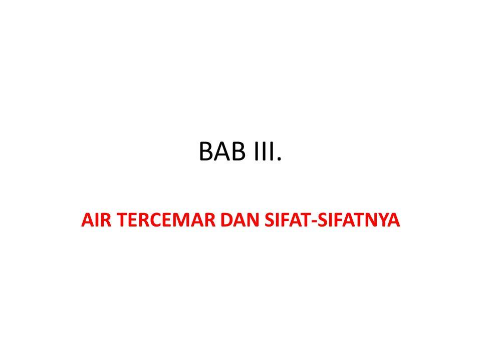 AIR TERCEMAR DAN SIFAT-SIFATNYA